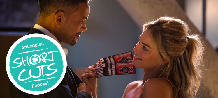 Ancticdotes shortcuts Focus review, Will Smith Margot Robbie